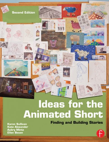 Download Ideas for the Animated Short: Finding and Building Stories Pdf