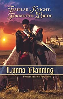 Templar Knight, Forbidden Bride by [Banning, Lynna]