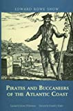 img - for Pirates and Buccaneers of the Atlantic Coast book / textbook / text book