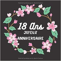 Idée Cadeau 18 Ans Meilleure Amie 18 Ans Joyeux Anniversaire: livre dor anniversaire 18 ans | Idée