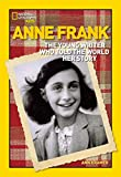World History Biographies: Anne Frank: The Young Writer Who Told the World Her Story (National Geographic World History Biographies)