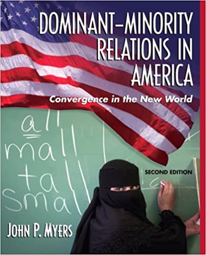 Dominant-Minority Relations In America: Convergence In The New ...