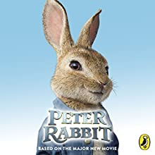 Peter Rabbit: Based on the Major New Movie Audiobook by Nicolette Kaponis Narrated by Emilia Fox