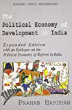 The Political Economy of Development in India 9780195647709