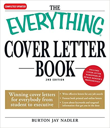 the everything cover letter book winning cover letters for everybody from student to executive