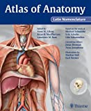 Atlas of Anatomy Latin Nomenclature, Gilroy, Anne M. and MacPherson, Brian R., 1604060999
