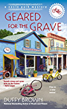 Geared for the Grave (A Cycle Path Mystery Book 1)