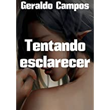 Tentando esclarecer (Portuguese Edition)