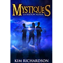 Mystiques,Tome 2 : La Nation Alpha (French Edition)