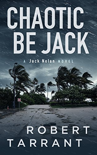 Chaotic Be Jack: A Jack Nolan Novel (The Caps Place Series Book 5)