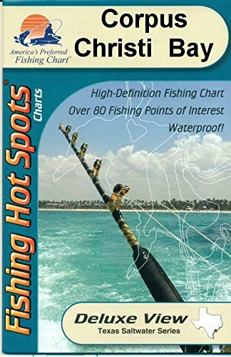(Corpus Christi Bay, Texas Saltwater Fishing Map)