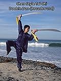 Chen Style Tai Chi Double Dao (Broadsword)
