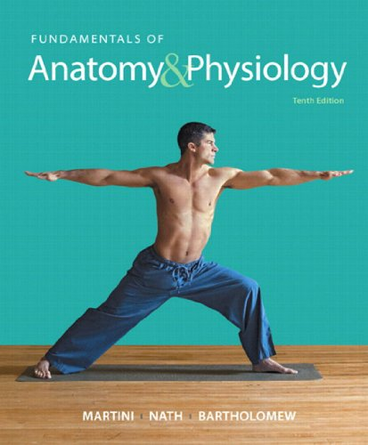 Fundamentals of Anatomy & Physiology (10th Edition) Pdf