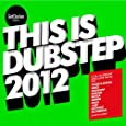 Get Darker: This Is Dubstep 2012
