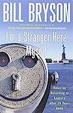 I'm a Stranger Here Myself, Bill Bryson, 076790382X