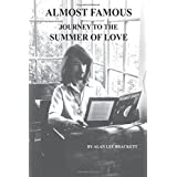 Almost Famous: Journey to the Summer of Love