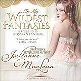 In My Wildest Fantasies (Avon Romantic Treasure) by Julianne Maclean front cover