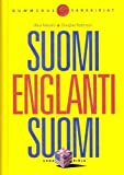 Suomi-englanti-suomi perussanakirja / Finnish-English and English-Finnish Basic Dictionary by Ilkka Rekiaro (2006-12-31)