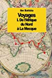 img - for Voyages: De l'Afrique du Nord   la Mecque (tome 1) (French Edition) book / textbook / text book