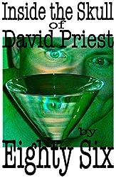 Inside the Skull of David Priest
