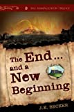 The End... and a New Beginning, J. E. Becker, 1620244705