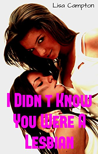 I Didn't Know You Were A Lesbian