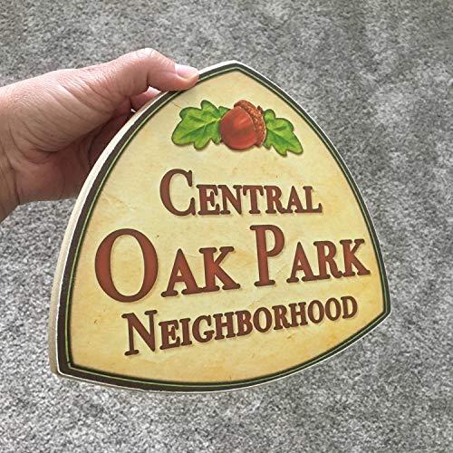 Olga212Patrick Central Oak Park Neighborhood Wood Plaque Sign Photo on Wood