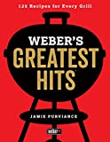 #4: Weber's Greatest Hits: 125 Classic Recipes for Every Grill