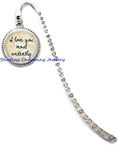 I Love You Most ardently• Bridal Bookmark • Love Bookmark • Anniversary Bookmark • Bookmark for Brides • Bride Gift Jewelry-JP170 (C1)