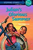 img - for Julian's Glorious Summer (Stepping Stone Chapter Books) book / textbook / text book