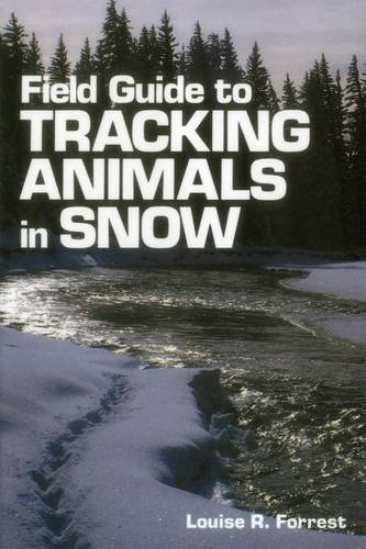 Field Guide to Tracking Animals in