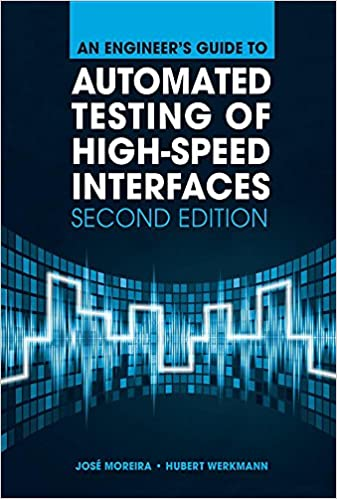 'FULL' An Engineer's Guide To Automated Testing Of High-Speed Interfaces, 2nd Edition. mejor Group orang safety obliged nasza