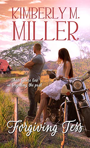 Forgiving Tess by [Miller, Kimberly M.]