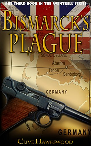 Bismarck's Plague (Quintrell series Book 3) by [Hawkswood, Clive]