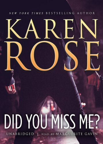 Book cover from Did You Miss Me? by Karen Rose