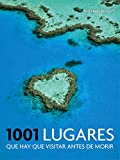 1001 lugares que hay que visitar antes de morir (Ocio y entretenimiento) [Idioma Inglés]