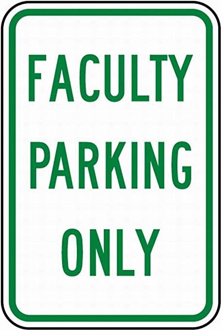HALEY GAINES Faculty Parking Only Placa Cartel Póster de ...