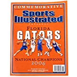 Sports Illustrated Florida Gators 2006 National Champions Commemorative Magazine