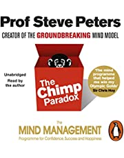 The Chimp Paradox: The Acclaimed Mind Management Programme to Help You Achieve Success, Confidence and Happiness