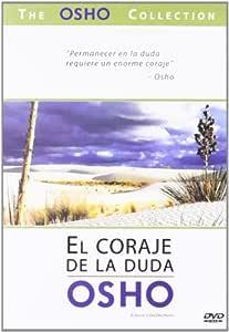 El coraje de la duda [DVD]: Amazon.es: Osho: Cine y Series TV
