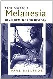 Social Change in Melanesia, Paul Sillitoe, 0521771412