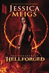 Hellforged (The Unnaturals) (Volume 2) Paperback