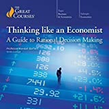 img - for Thinking Like an Economist: A Guide to Rational Decision Making book / textbook / text book