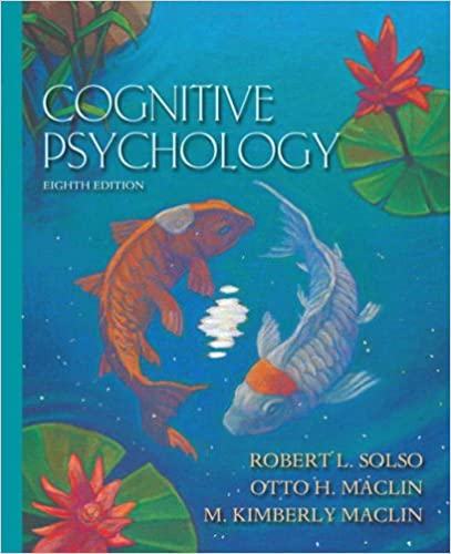 Cognitive psychology 8th edition robert l solso otto h maclin cognitive psychology 8th edition 8th edition fandeluxe Images