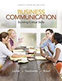 img - for Business Communication: Building Critical Skills, Fourth CDN Edition book / textbook / text book
