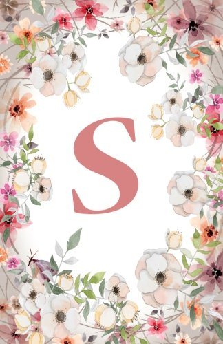 S: Monogram Initial Name Notebook (journal, composition, Diary, Ruled , scrapbook) 120 Lined Pages 60 Sheets for Kids, Girl, Woman and School  5.5 x 8.5, Pink Floral (Pocket Size) (Volume 19)