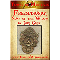 Freemasonry: Sons of the Widow (English Edition)
