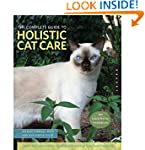 The Complete Guide to Holistic Cat Ca...