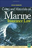 Cases and Materials on Marine Insurance, Susan Hodges, 1859414389