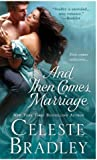 And Then Comes Marriage (The Worthingtons Book 2)